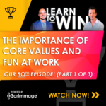 The Importance of Core Values and Fun at Work