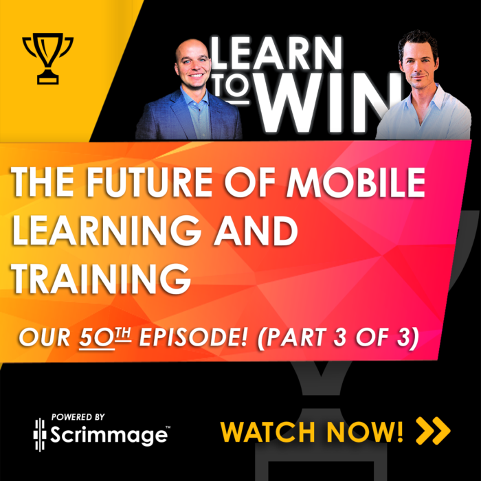Learn to Win - The Future of Mobile Learning and Training